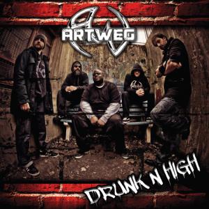 ARTWEG – Drunk'n High