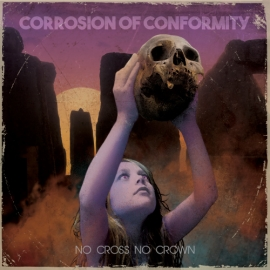 Corrosion-Of-Conformity-No-Cross-No-Crown500-1