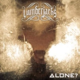 LUMBERJACKS – Alone