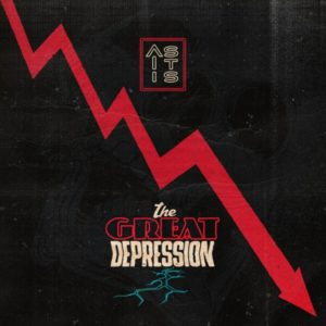 AS IT IS - The Great Dépression