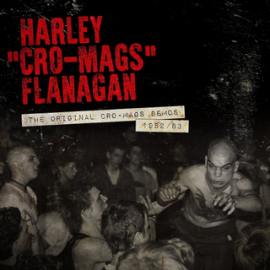 harley-flanagan-the-original-cro-mags-demos-1982---83_1 (1)