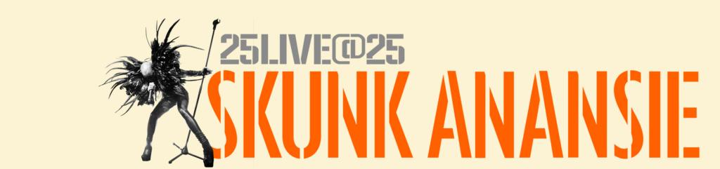 SKUNK ANANSIE, 25 titres live pour 25 ans passés sur scène !
