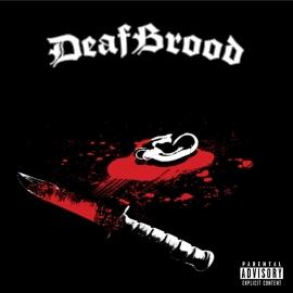 DEAFBROOD