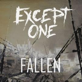 EXCEPT ONE – Fallen