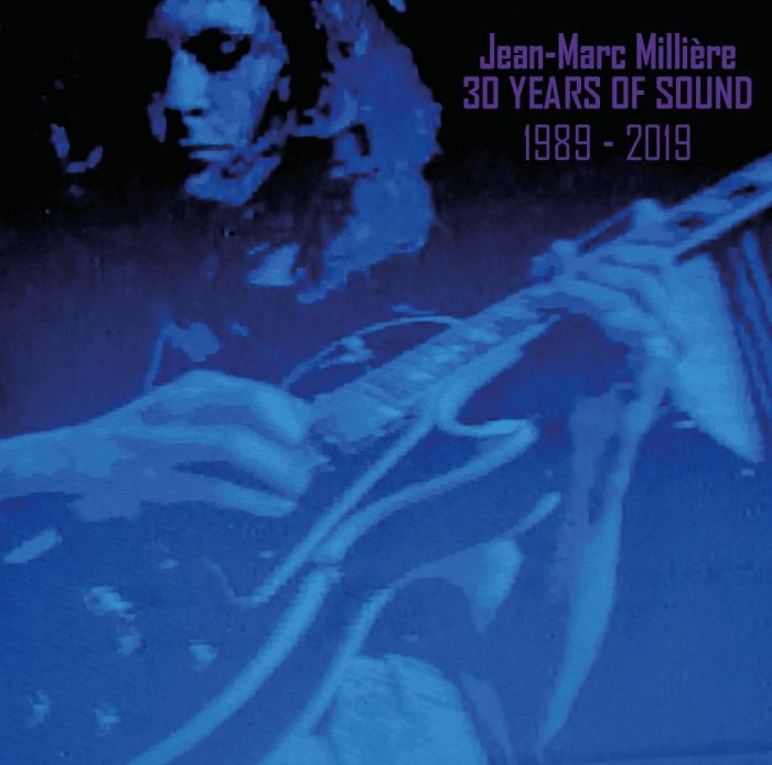30 Years Of Sound 1989-2019 Jean Marc Milliere