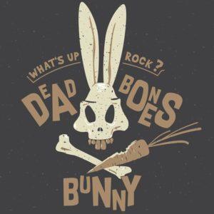 DEAD BONES BUNNY – What's Up Rock?
