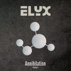 ELYX - Annihilation Part1