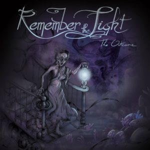 REMEMBER THE LIGHT - The Outcome