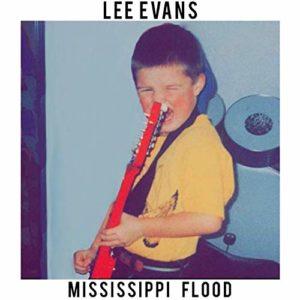 LEE EVANS - Mississippi Flood