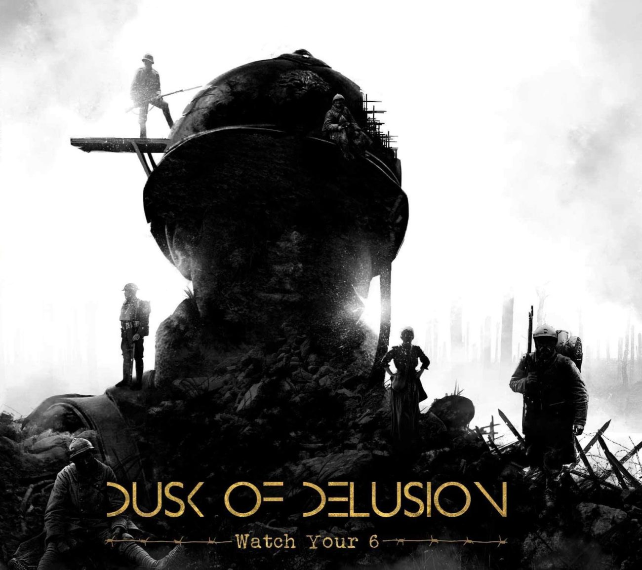 DUSK OF DELUSION - Watch Your 6