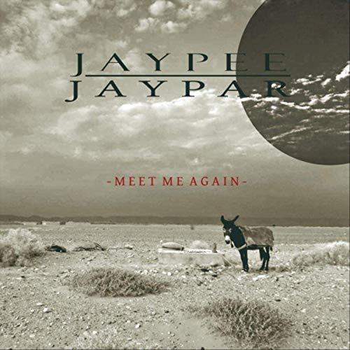 JAYPEE JAYPAR - Meet Me Again