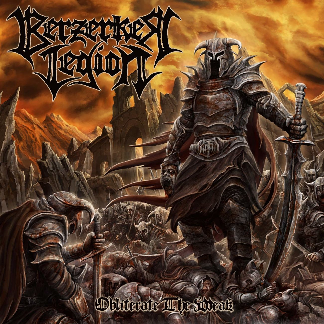 BERZERKER LEGION - Obliterate The Weak