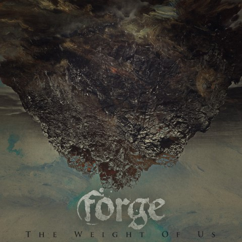 FORGE – The Weight Of Us