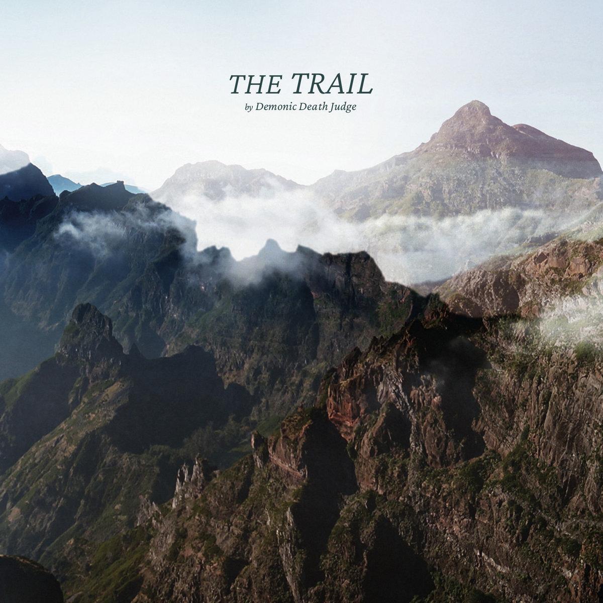 DEMONIC DEATH JUDGE – The Trail
