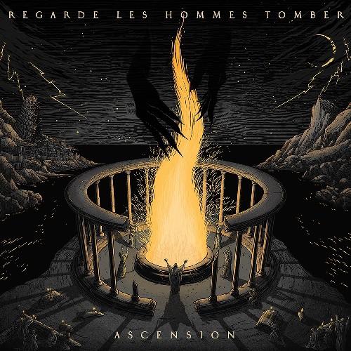 REGARDE LES HOMMES TOMBER - Ascension