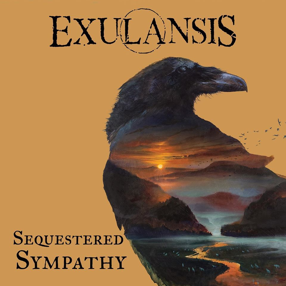 EXULANSIS – Sequestred Sympathy