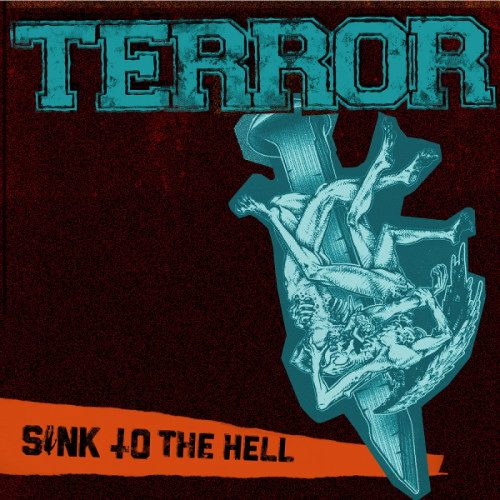 TERROR – Sink to The Hell
