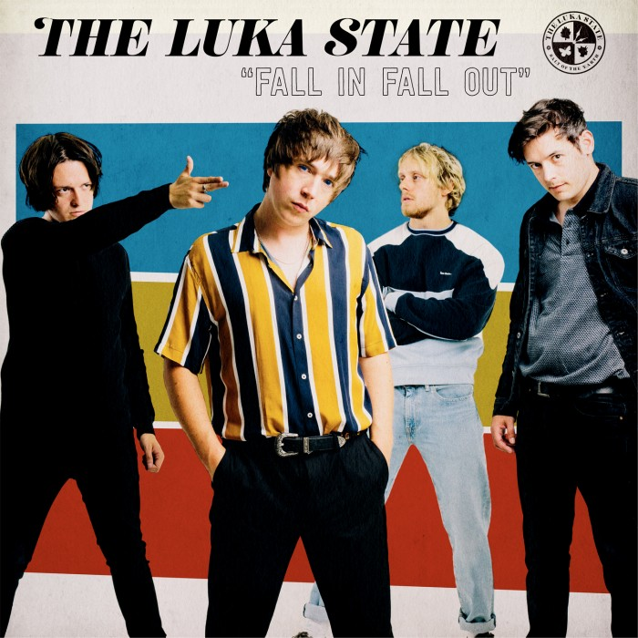 THE LUKA STATE – Fall In Fall Out